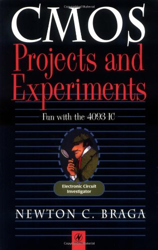 CMOS Projects and Experiments – Fun with the 4093